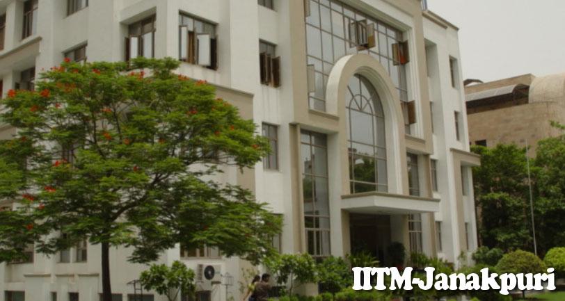 IITM Janakpuri Admission 2021